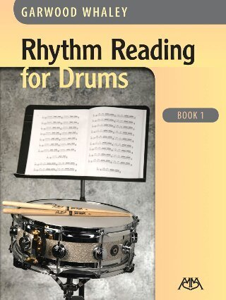 Rhythm Reading for Drums - Book 1 - Garwood Whaley